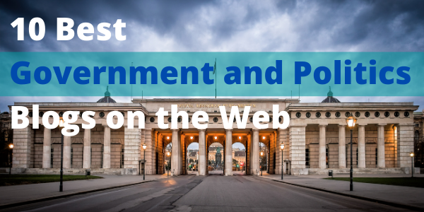 10 Best Government and Politics Blogs on the Web