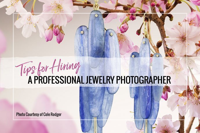 Hiring a professional jewelry photographer can make you a little nervous. We talked to some pros to help ease your mind and bring your image quality up.