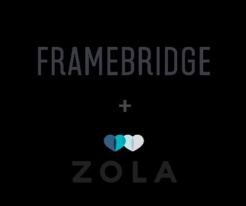 Framebridge + Zola