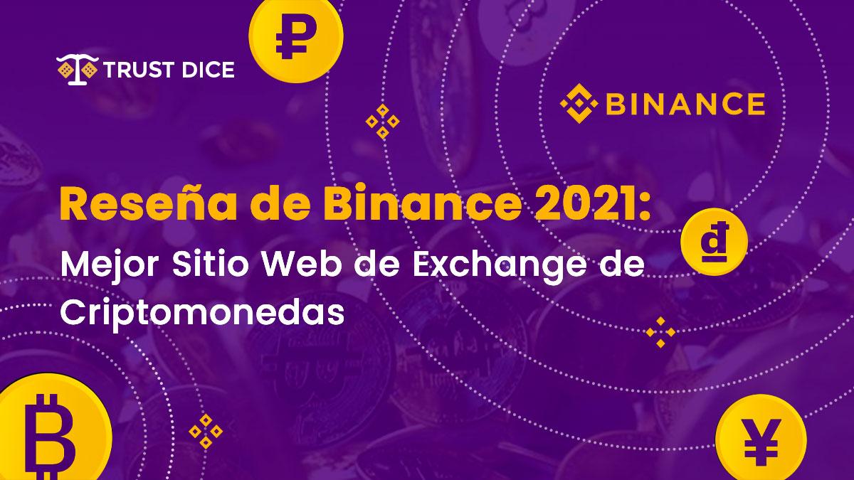 reseña-de-binance-2021-mejor-sitio-web-de-exchange-de-criptomonedas
