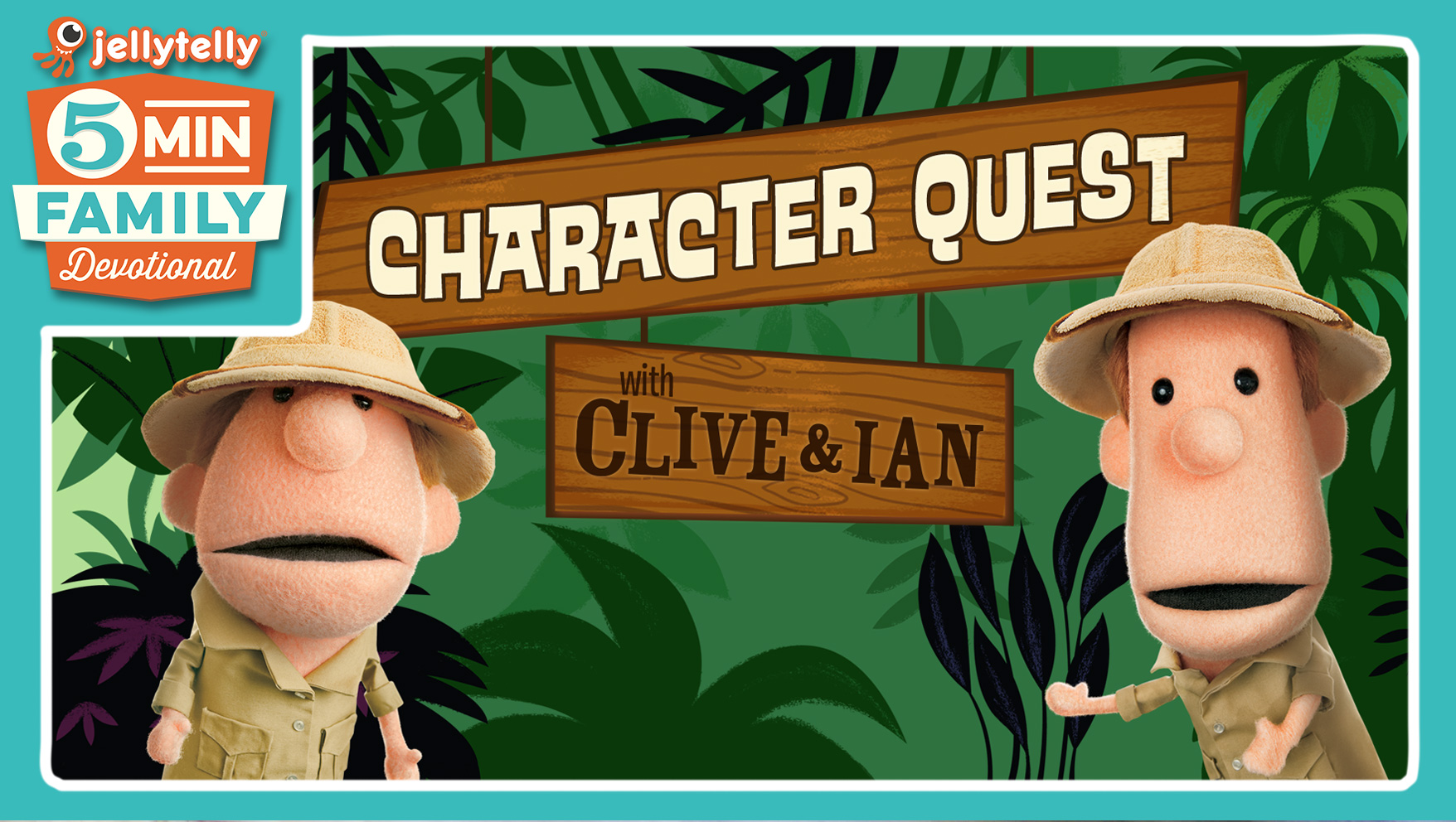 Character Quest with Clive and Ian - A New 5 Minute Family Devotional