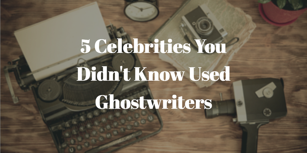 5 Celebrities You Didn't Know Used Ghostwriters